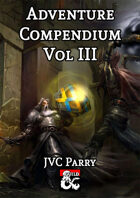 Adventure Compendium Vol III