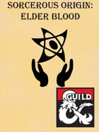 Sorcerous Origin: Elder Blood