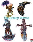 New Class: Arcane Warrior