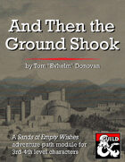 And Then the Ground Shook (5e) (SoEW 3)