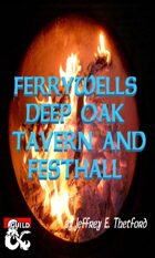 Ferrywell's Deep Oak Tavern and Festhall