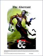 The Aberrant