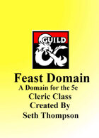 Feast Domain 5th Edition Cleric Subclass