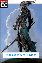Dragonguard Class (5e)