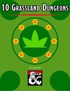 10 Grassland Dungeons
