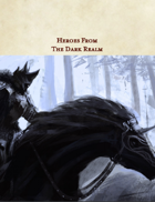 Heroes From the Dark Realm