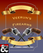Veerun's Firearms Item List (5e)