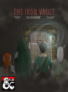 The Iron Vault - Variation on classic dungeon crawling