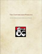 The Dawnbreaker Warlock