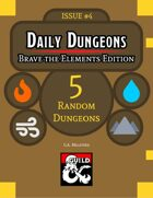 Daily Dungeons - Brave the Elements Edition