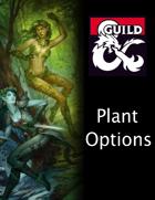 Plant Options (5e)