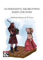 Alternative Archetypes:  Bard Colleges