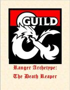 Ranger Archetype: The Death Reaper