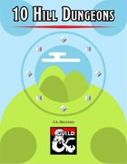 10 Hill Dungeons