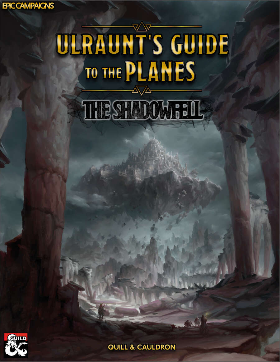 Ulraunt's Guide to the Planes: The Shadowfell