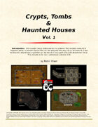 Crypts, Tombs and Haunted Houses Vol. 1