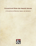 Collections from the Armory Arcana