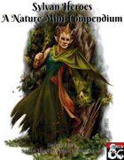 Sylvan Heroes: A Nature Mini Compendium