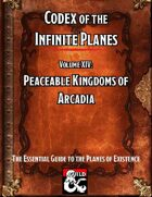 Codex of the Infinite Planes Vol 14 Arcadia