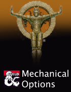 Mechanical Options (5e)