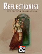 Reflectionist Class
