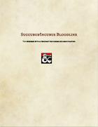 Sorcerer Subclass-Succubus/Incubus Bloodline