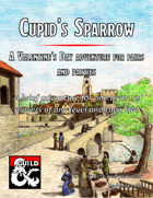 Cupid's Sparrow: A Sune's Day Adventure