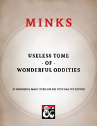Mink's Useless Tome of Wonderful Oddities