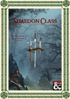 Shaedon Class 2.0