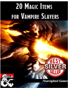 20 Magic Items for Vampire Slayers