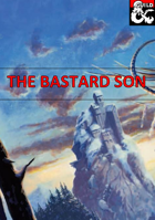 The Bastard Son - an Adventure for New Players