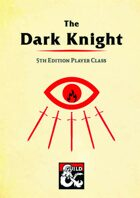Dark Knight - Player Class for 5th Edition