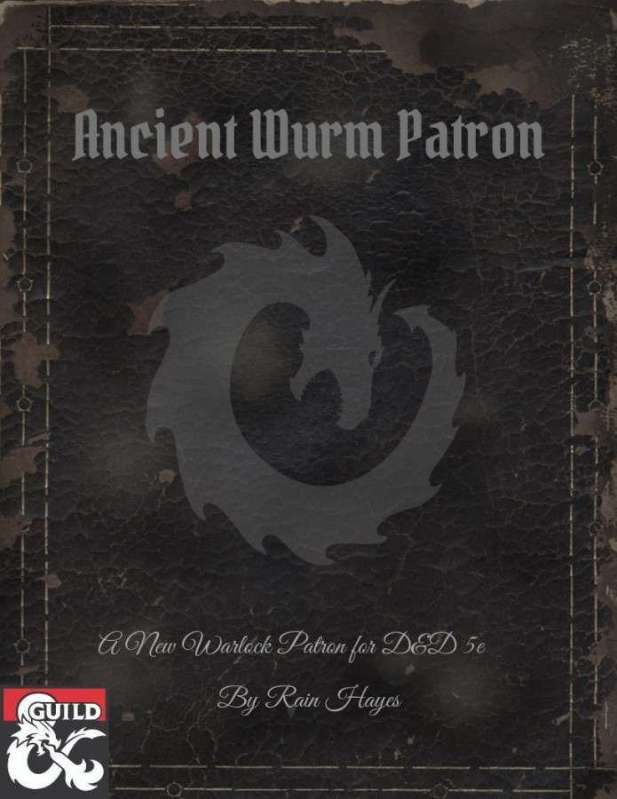 Ancient Wurm Patron - New Warlock Patron for 5e - Dungeon Masters