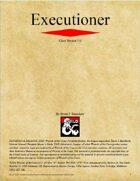 Executioner Class (D&D 5e)