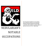 *New player classes* Nebularian's Notable Occupations