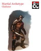Martial Archetype - Gladiator