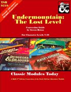 Classic Modules Today: Undermountain the Lost Level (5e)