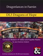 Dragonlances in Faerûn: DL3 Dragons of Hope (5e)