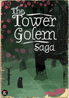 Bundle: The Tower Golem Saga