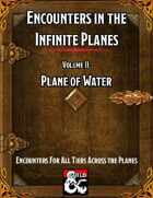 Encounters in the Infinite Planes Vol 02 Plane of Water