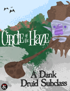 Circle of the Haze: A Dank Druid Subclass