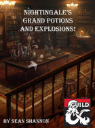 Nightingales's Grand Potions and Explosions!
