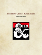 Sorcerous Origin: Blood Magic