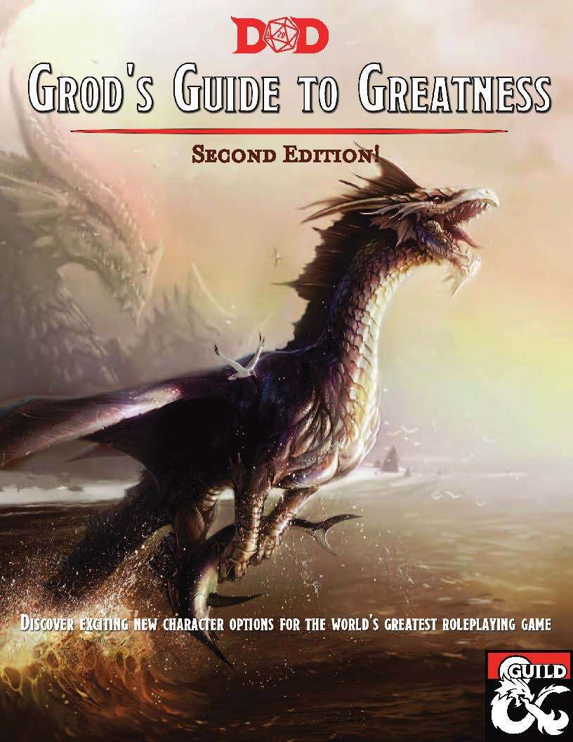 Announcing: Grod's Guide to Greatness, now available on DM's