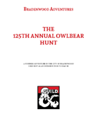 The 125th Annual Owlbear Hunt