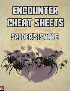 Spider's Snare: An Encounter Cheat Sheet
