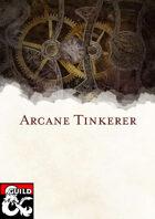 Arcane Tinkerer