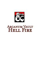 Arcanum Vault: Hell Fire