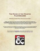 The House of the Dwarven Plaguebearers