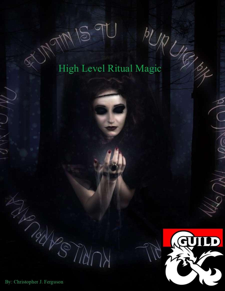 High Level Rituals